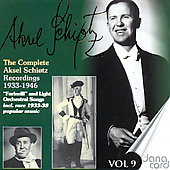 The Complete Aksel Schiotz Recordings Vol 9