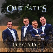 The Old Paths: Decade