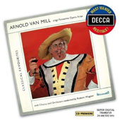 Arnold Van Mill Sings Favourite Opera Arias by Nicolai, Lortzing, Weber, Mussorgsky, Lishin et al.