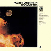 Walter Wanderley: Moondreams