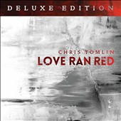 Chris Tomlin: Love Ran Red [10/27]