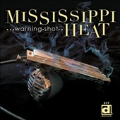 Mississippi Heat: Warning Shot