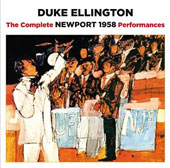 Duke Ellington: Complete Newport 1958 Performances