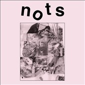 Nots: We Are Nots [Digipak]
