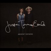 Justin Townes Earle: Absent Fathers [Digipak]