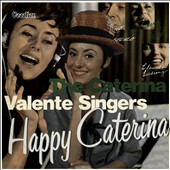 Caterina Valente: Caterina Valente Singers/Happy Caterina