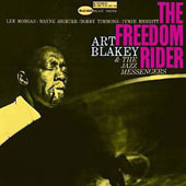 Art Blakey/Art Blakey & the Jazz Messengers: The Freedom Rider