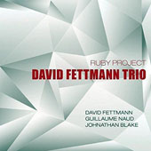 David Fettmann Trio: Ruby Project