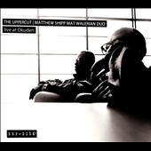 Matthew Shipp/Mat Walerian Duo: The Live at Okuden [Digipak]