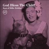 Billie Holiday: God Bless the Child: The Very Best of Billie Holiday