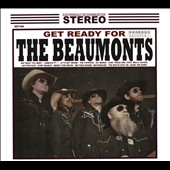 The Beaumonts: Get Ready For the Beaumonts [Digipak] *