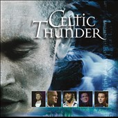Celtic Thunder (Ireland): The Show