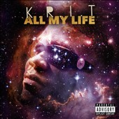 Big K.R.I.T.: All My Life *