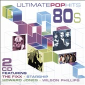 Various Artists: Ultimate Pop Hits of the 80's