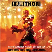 Thor: I Am Thor [Original Soundtrack]