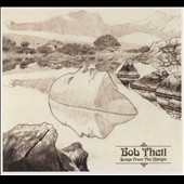 Bob Theil: Songs From the Margin [Digipak]