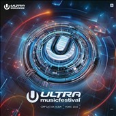 Various Artists: Ultra Music Festival 2016