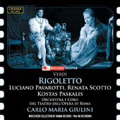 Verdi: Rigoletto, opera / Luciano Pavarotti, tenor; Renata Scotto, soprano; Kostas Paskalis, baritone; Orchestra and Choir of the Teatro dell'Opera in Rome, Carlo Maria Giulini