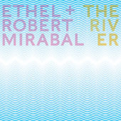 Ethel (String Quartet)/Robert Mirabal: The River [Slipcase] *