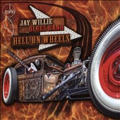 Jay Willie Blues Band: Hell on Wheels
