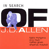 J.D. Allen (Sax): In Search Of...