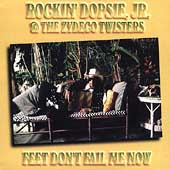 Rockin' Dopsie Jr.: Feets Don't Fail Me Now