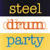 Various Artists: Steel Drum Party