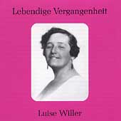 Lebendige Vergangenheit - Luise Willer