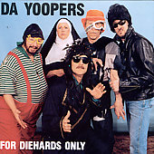 Da Yoopers: For Diehards Only