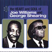 Joe Williams (Vocals): The Heart and Soul of Joe Williams and George Shearing