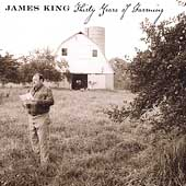 James King (Bluegrass): Thirty Years of Farming