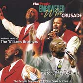 The Williams Brothers: The People Empowered to Win Crusade