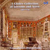 A Choice Collection of Lessons and Ayres / Trevor Pinnock