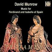 Music for Ferdinand and Isabella of Spain / Munrow, et al