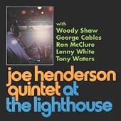 Joe Henderson/Joe Henderson Quintet: At the Lighthouse
