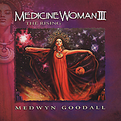Medwyn Goodall: Medicine Woman, Vol. 3: The Rising
