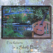 Eric Roberts (New Age): In a Silent Place
