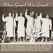 Various Artists: When Gospel Was Gospel