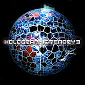 Various Artists: Holographic Memory, Vol. 3