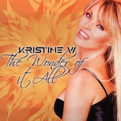 Kristine W.: The Wonder of It All [Remixes] [Single]