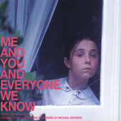 Michael Andrews: Me and You and Everyone We Know [Original Score] [Digipak]