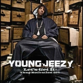 Young Jeezy: Let's Get It: Thug Motivation 101 [Clean] [Edited]