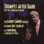 Randy Sandke (Trumpet): Trumpet After Dark