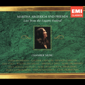 Live from the Lugano Festival - Martha Argerich and Friends