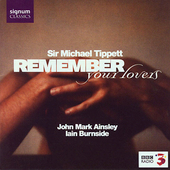Remember your lovers - Tippett, etc / Ainsley, Burnside