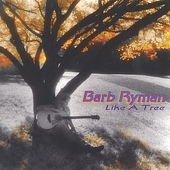 Barb Ryman: Like a Tree