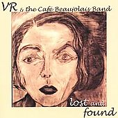 VR Smith: VR & The Cafe Beaujolais Band, Lost and Found