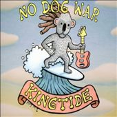 King Tide: No Dog War [Single]