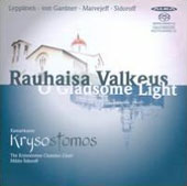 O Gladsome Light - works by Valkeus, Leppanen, Matvejeff / The Krysostomos Chamber Choir; Mikko Sidoroff