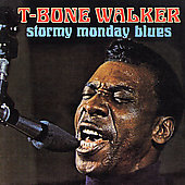 T-Bone Walker: Stormy Monday [Beat Goes On]